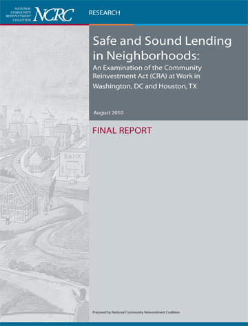 NCRC Releases Safe & Sound Lending in Neighborhoods Study (Sept 2010)