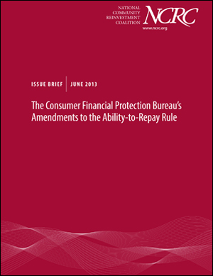 Issue Brief: The Consumer Financial Protection Bureau's Amendments to the Ability-to-Repay Rule