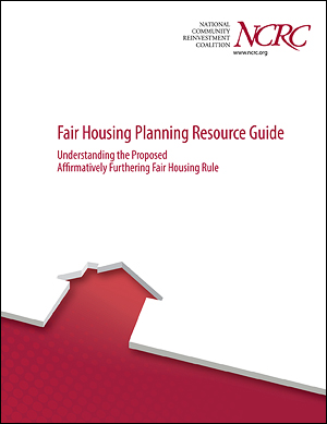 Fair Housing Planning Resource Guide: Understanding the Proposed Affirmatively Furthering Fair Housing Rule