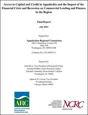 Access to Capital and Credit in Appalachia and the Impact of the Financial Crisis and Recession on Commercial Lending and Finance in the Region