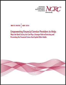 Empowering Financial Service Providers to Help: Ways the Bank Secrecy Act Can Play a Stronger Role in Detecting and Preventing the Financial Crimes that Exploit Older Adults