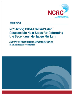 Protecting Duties to Serve and Responsible Next Steps for Reforming the Secondary Mortgage Market
