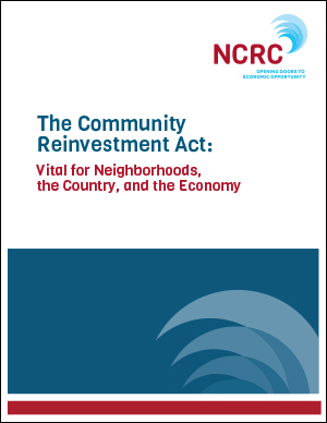 The Community Reinvestment Act: Vital for Neighborhoods, the Country, and the Economy