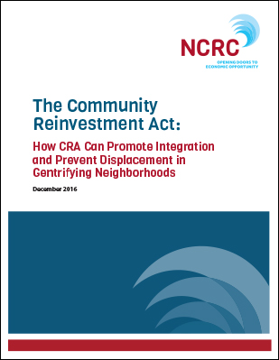 How CRA Can Promote Integration and Prevent Displacement in Gentrifying Neighborhoods